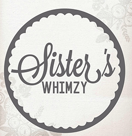 Sister's Whimzy
