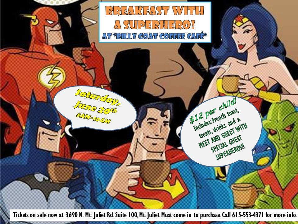 Breakfast with A Superhero!