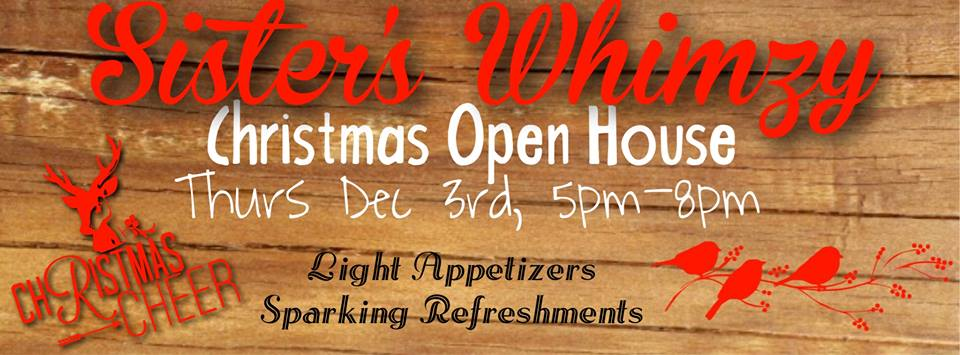 Sister's Whimzy Christmas Open House
